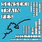 SENSEKI TRAIN FES